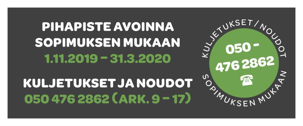 16.10.2021 - 31.3.2022 Pihapiste tuotteet itsepalvelulla.